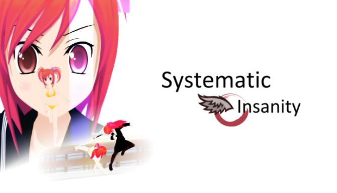 Systematic Insanity Free Download