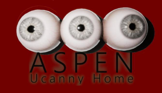 ASPEN Uncanny Home Free Download