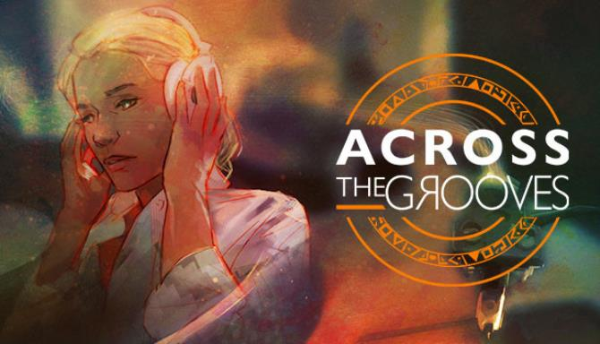 Across the Grooves Free Download