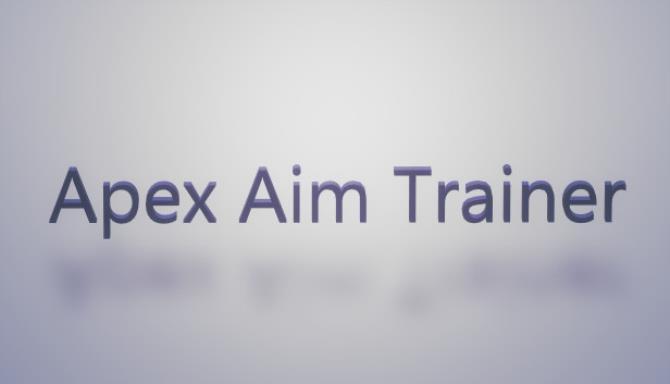 Apex Aim Trainer Free Download