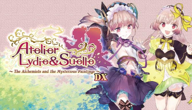 Atelier Lydie and Suelle The Alchemists and the Mysterious Paintings DX Free Download