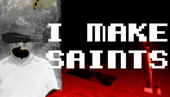 I Make Saints Steam Edition Free Download