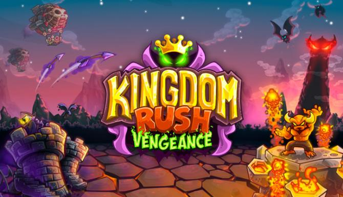 Kingdom Rush Vengeance Tower Defense Free Download