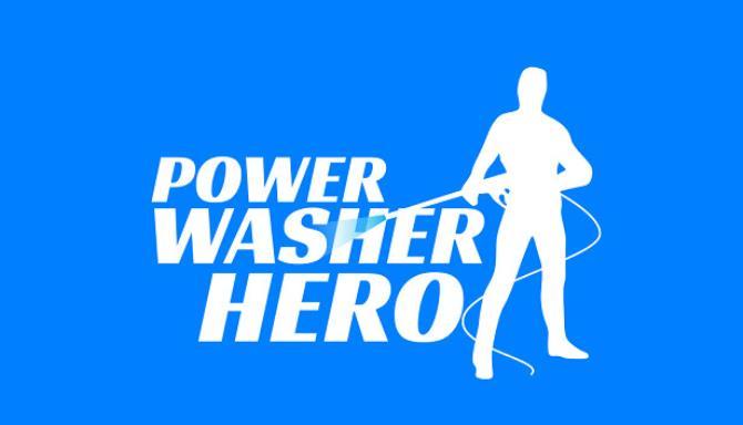 Power Washer Hero Free Download