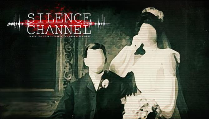 Silence Channel Free Download
