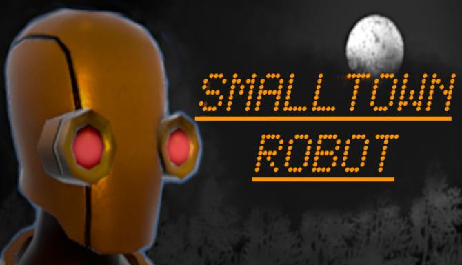 Small Town Robot Free Download