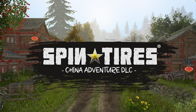 Spintires China Adventure Free Download