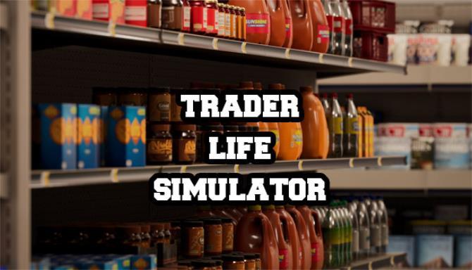 Trader Life Simulator v2 2 Free Download