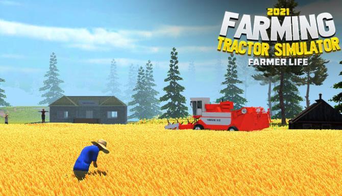 Farming Tractor Simulator 2021 Farmer Life Free Download
