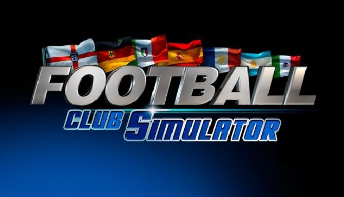 Football Club Simulator FCS 21 Free Download