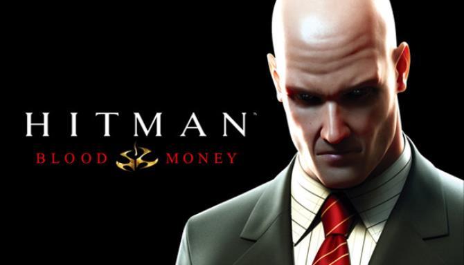 Hitman: Blood Money v1.2 Free Download