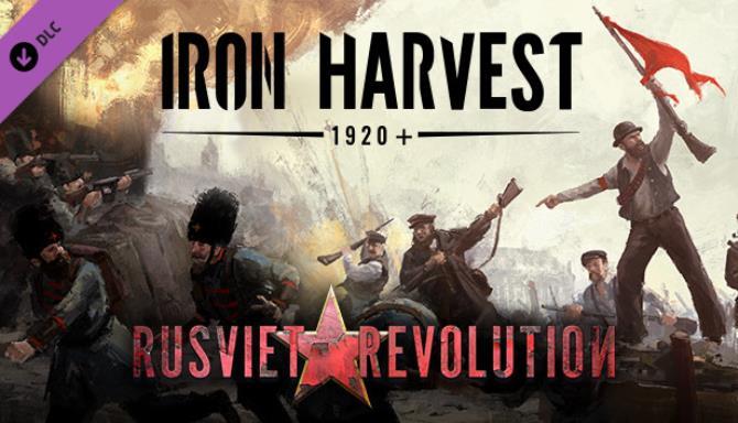 Iron Harvest Rusviet Revolution Update v1 1 7 2262 rev 51100 Free Download