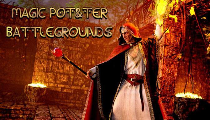 MAGIC POT&TER BATTLEGROUNDS Free Download