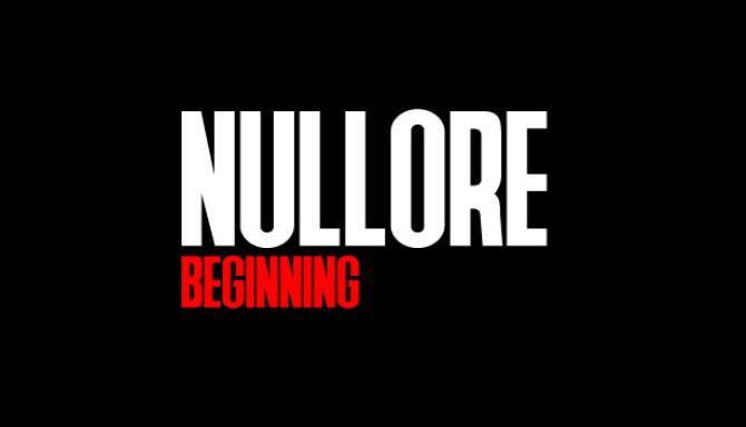 NULLORE beginning Free Download