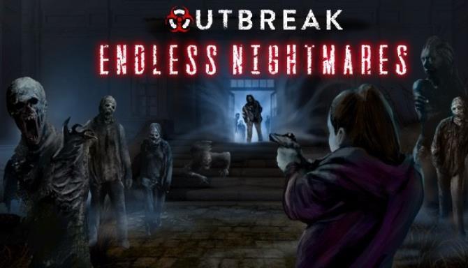 Outbreak Endless Nightmares Free Download