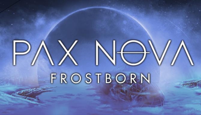 Pax Nova Frostborn Update v1 3 0-PLAZA