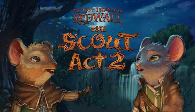 The Lost Legends Of Redwall The Scout Act II Free Download