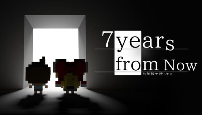 7 Years From Now Free Download