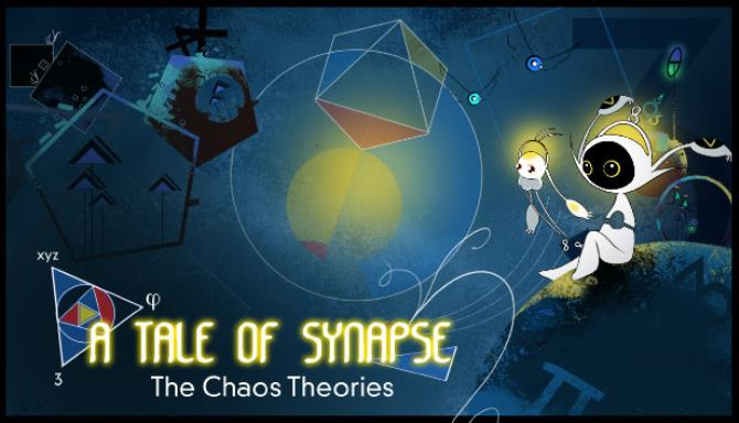 A Tale of Synapse The Chaos Theories Free Download