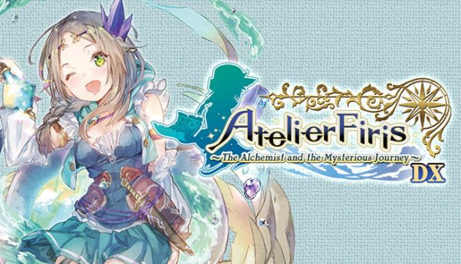 Atelier Firis The Alchemist and the Mysterious Journey DX Update v1 02 Free Download