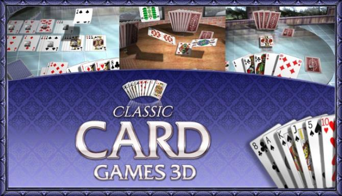 Classic Card Games 3D Free Download