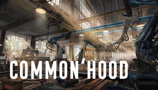 Common'hood Free Download
