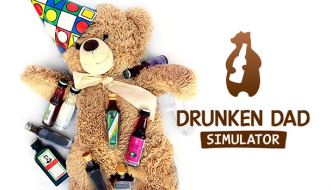 Drunken Dad Simulator Free Download