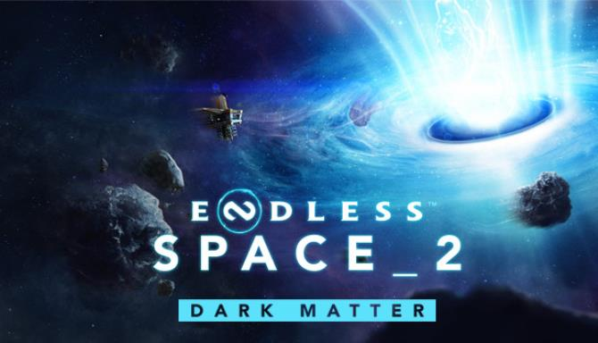 Endless Space 2 Dark Matter Update v1 5 48-CODEX