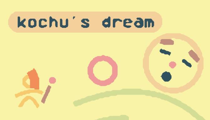 Kochus Dream Free Download