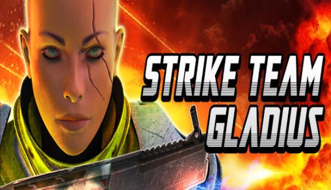 Strike Team Gladius Update v1 1 2 Free Download