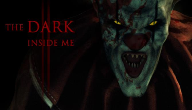 The Dark Inside Me Chapter II Free Download