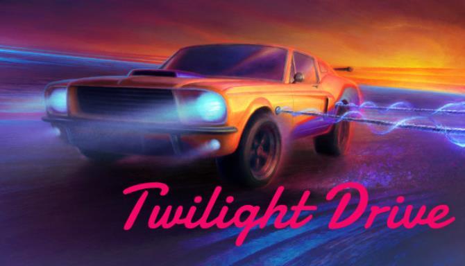 Twilight Drive Free Download