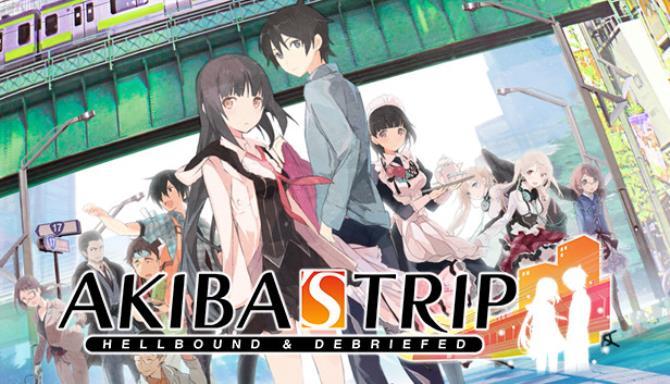 AKIBAS TRIP Hellbound and Debriefed Free Download