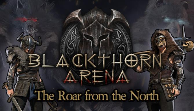 Blackthorn Arena The Roar from the North Free Download