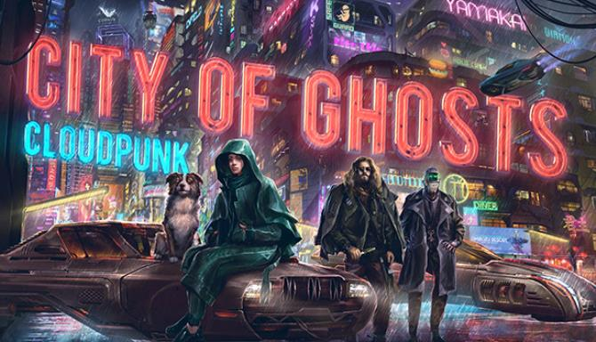 Cloudpunk City of Ghosts Update v20210613 Free Download