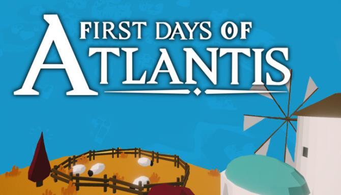 First Days of Atlantis Free Download