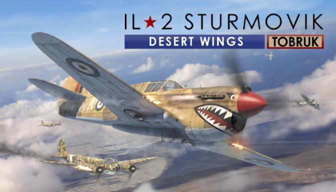 IL 2 Sturmovik Desert Wings Tobruk Update v5 024 Free Download