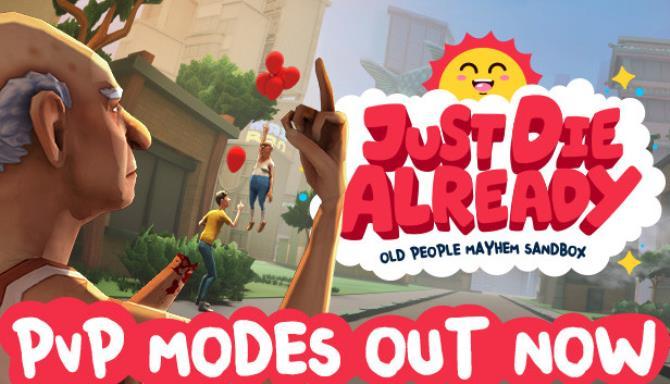 Just Die Already Update v1 2 9 Free Download