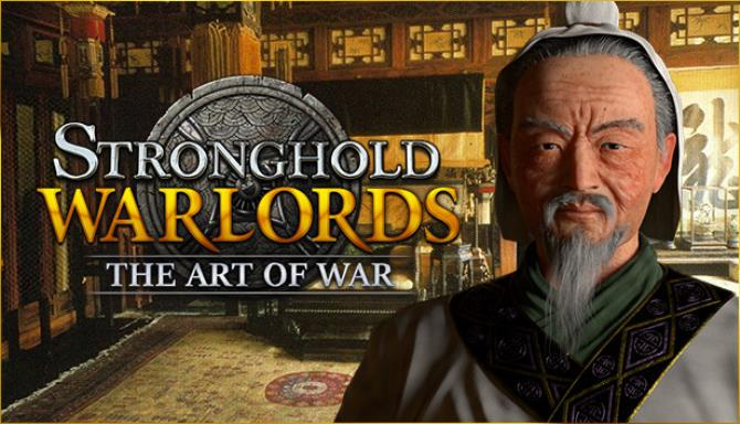 Stronghold Warlords The Art of War Update v1 5 22007 Free Download