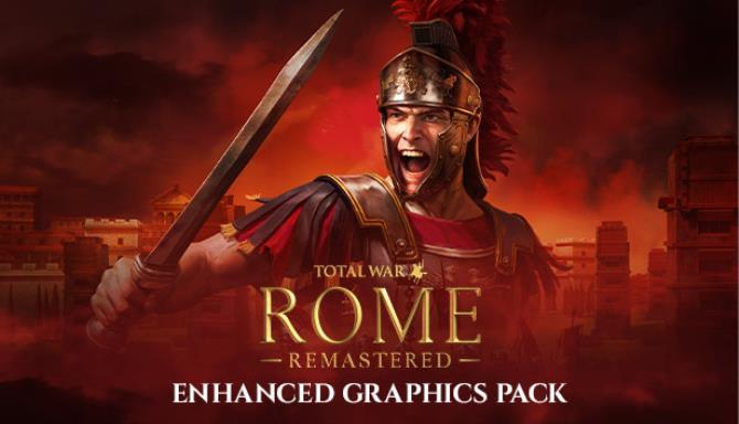 Total War ROME Remastered Enhanced Graphics Pack Update v2 0 1 Free Download