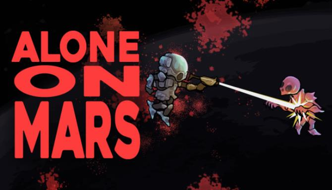 Alone on Mars Free Download