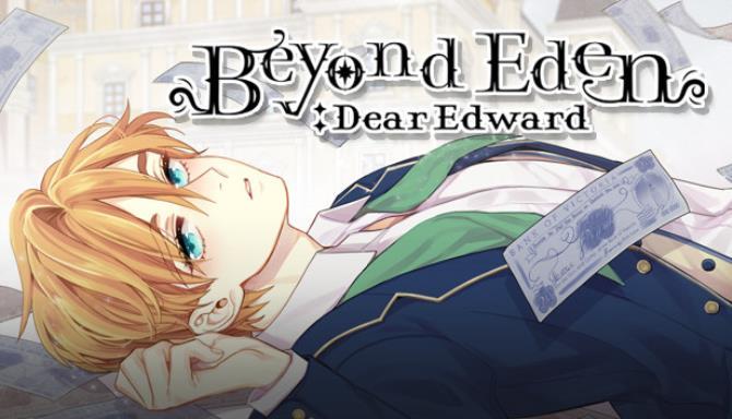 Beyond Eden: Dear Edward Free Download