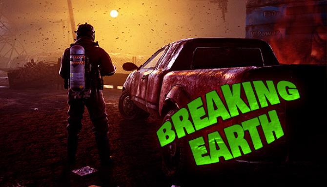 Breaking earth Free Download