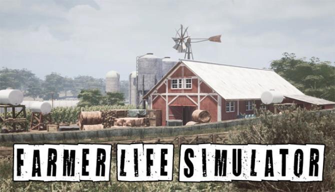 Farmer Life Simulator Free Download
