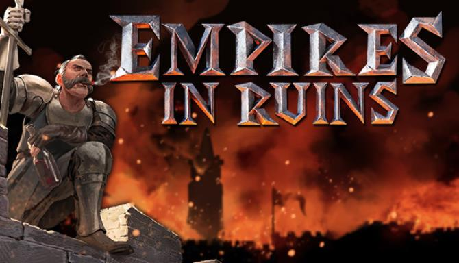 Empires in Ruins Update v1 035 Free Download