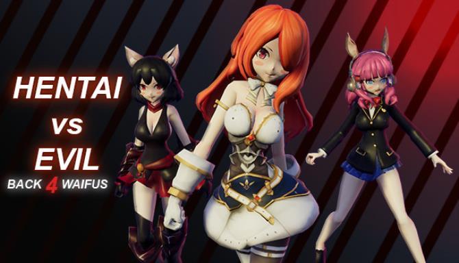 Hentai vs Evil: Back 4 Waifus