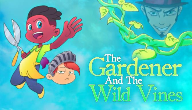 The Gardener and the Wild Vines Free Download