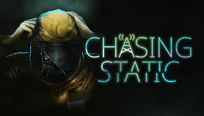 Chasing Static Free Download