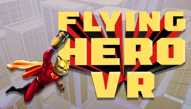 Flying Hero VR Free Download