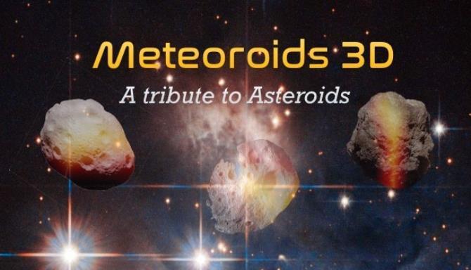 Meteoroids 3D Free Download